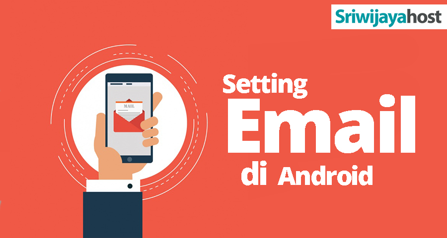 Setting Email di Android